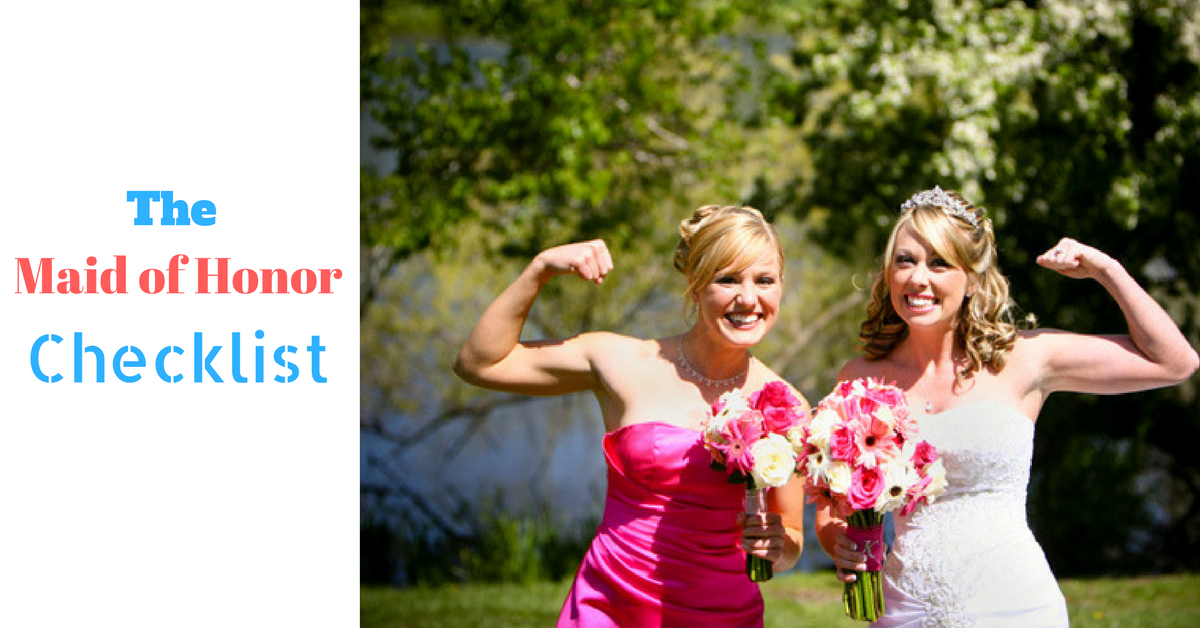 The Maid of Honor Checklist